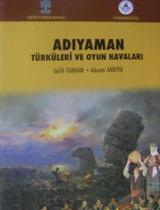 Adıyaman Türküleri