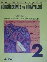 Notalarıyla Türkülerimiz