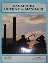 Şanlıurfa Hoyrat ve Maniler