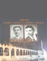 Urfalı Cemil Cankat ve Ahmet Cankat