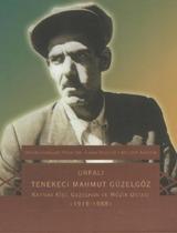 Urfalı Tenekeci Mahmut Güzelgöz